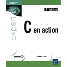 C en action 3e édi