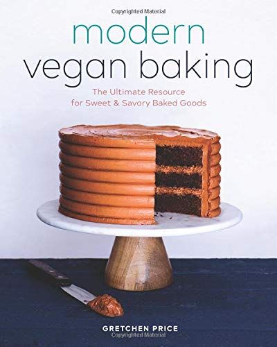 - Modern Vegan Baking: The Ultimate Resource for Sweet and Savory Baked Goods