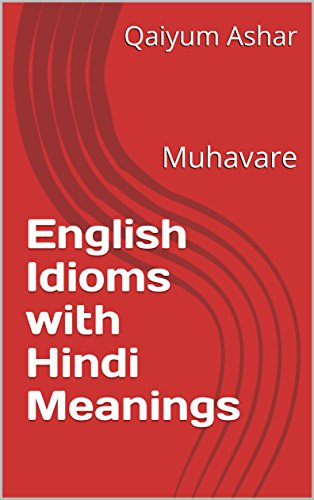 Amazon com: English Idioms with Hindi Meanings: Muhavare