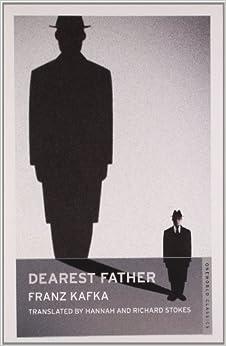 Book Dearest Father (Oneworld Modern Classics) (Oneworld Classics) by Franz Kafka (2008)