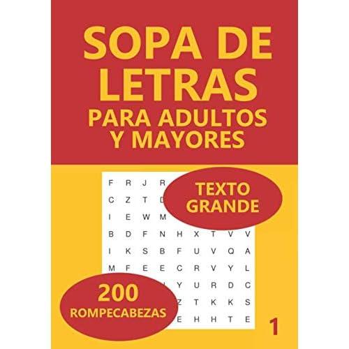Sopa De Letras Para Adultos Y Mayores: 200 Rompecabezas: Volume 1 Tapa blanda – Texto grande, 29 julio 2020 a buen precio