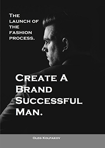 Create A Brand Successful Man.: The launch of the fashion process. Develop Your Own Style .  Be stylish without effort, create your - Images Stylish Mens