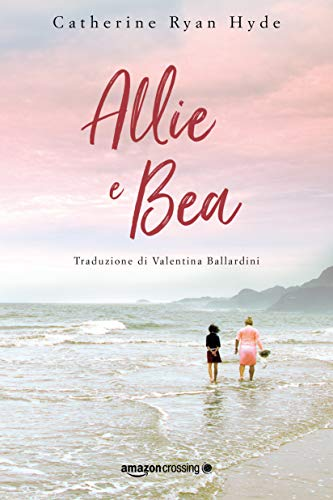 Allie e Bea (Italian Edition)
