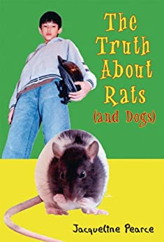 The Truth About Rats and Dogs by [Pearce, Jacqueline]