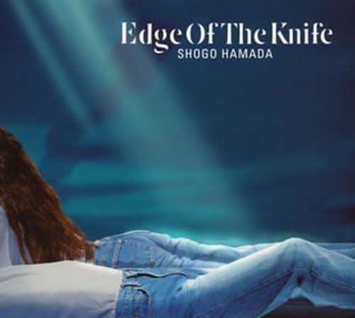 EDGE OF THE KNIFE - 浜田省吾, 浜田省吾, 星勝