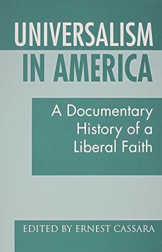 (Universalism in America: A Documentary History of a Liberal)