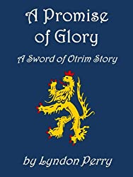 A Promise of Glory (Sword of Otrim)
