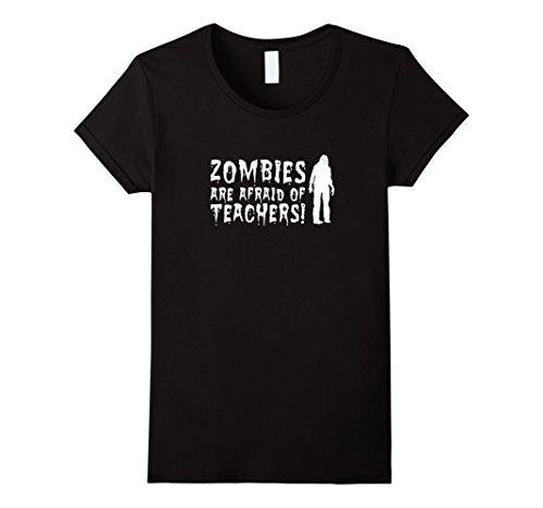 [Women's Zombies Are Afraid of Teachers Halloween T Shirt for Teacher Large Black] (Zombie Costume For Female)