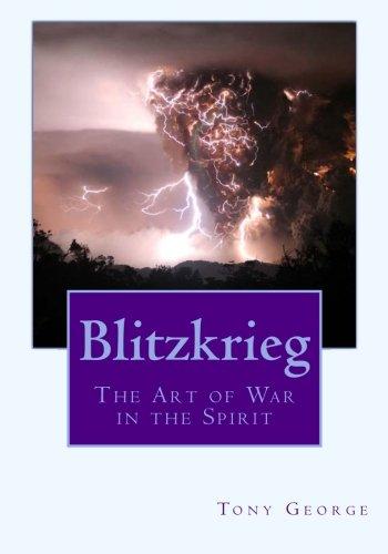 Download Blitzkrieg: The Art of War in the Spirit PDF