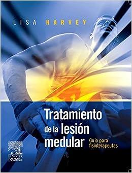 Tratamiento De La Lesión Medular por L. Harvey epub