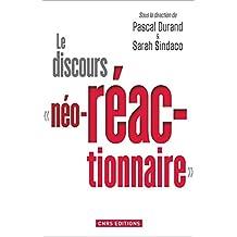 Discours néo-réactionnaire (Le): Nouveau
