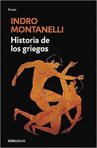 Historia de los griegos - Indro Montanelli