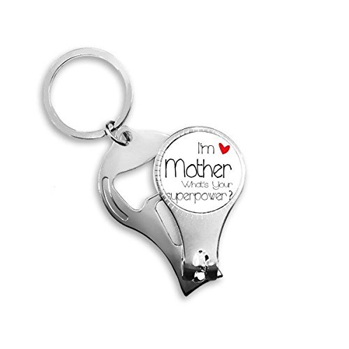 Best MOM I'm a Mother What's your Superpower Metal Key Chain Ring Multi-function Nail Clippers Bottle Opener Car Keychain Best Charm Gift (Mothera Day Gifts)