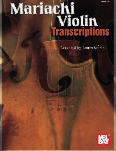 iachi Violin Transcriptions (De Mariachi Violin)