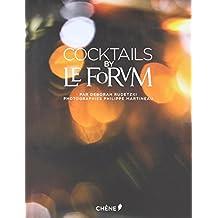 COCKTAILS BY LE FORUM