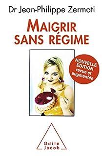 Maigrir sans régime, Zermati, Jean-Philippe