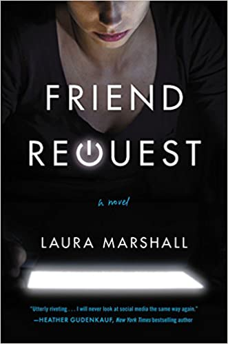 Friend Request Laura Marshall 9781478948513 Amazon Books