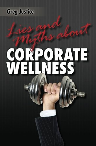 Lies & Myths About Corporate Wellness
