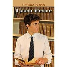 Il piano inferiore (Italian Edition)