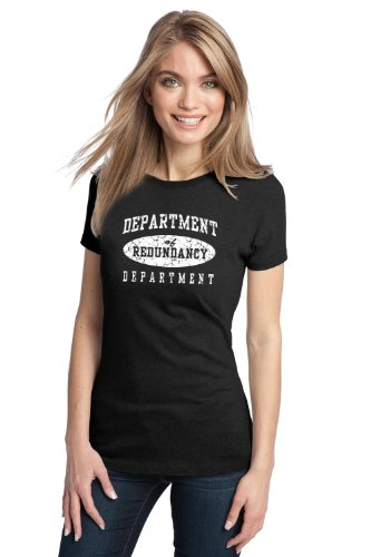 DEPARTMENT OF REDUNDANCY DEPARTMENT Ladies' T-shirt / Funny Humor Tee