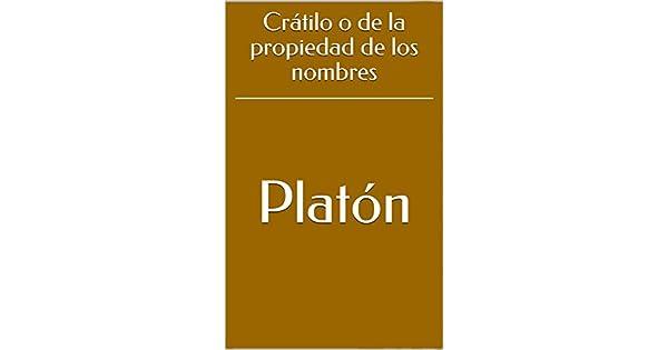 Crátilo o de la propiedad de los nombres eBook: Platón, Patricio de Azcárate: Amazon.com.mx: Tienda Kindle