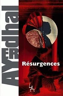 Résurgences, Ayerdhal