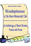 Wordspinners of the Akron Manuscript Club, Akron Manuscript Akron Manuscript Club, 0595202322