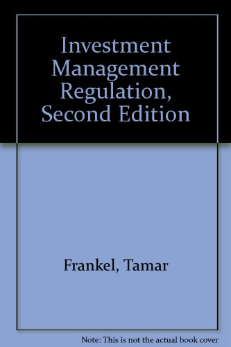 Investment Management Regulation, Second Edition