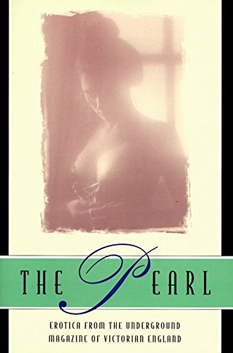 (The Pearl: A Journal of Facetive and Voluptuous Reading )