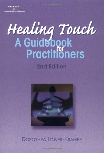 Healing Touch: A Guide Book For Practitioners, 2nd Edition (Healer Series)