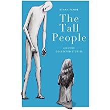 The Tall People: and other collected stories