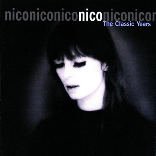 Nico-The Classic Years-CD-FLAC-1998-AMOK Download