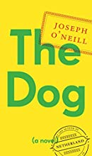 The Dog: A Novel