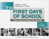 The First Days of School: How to Be an Effective Teacher (Book & DVD) by Harry K. Wong Rosemary T. Wong 4th edition (Textbook ONLY, Paperback)