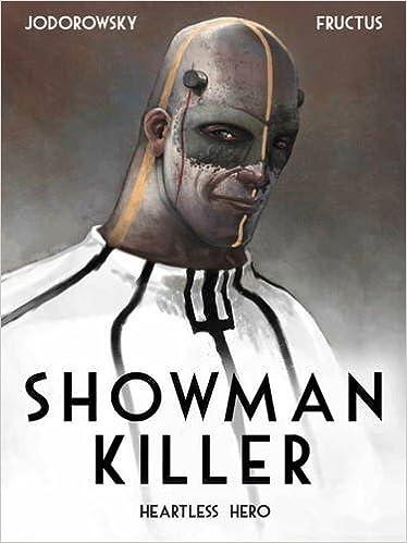 Image result for showman killer heartless hero]