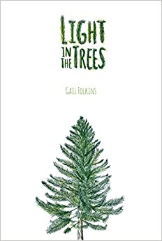 Light in the Trees (Voice in the American West)
