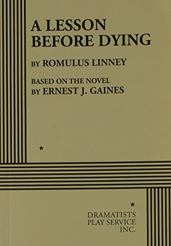 essays on the book a lesson before dying Free essays - a lesson before dying - ganes, earnest j a lesson before dying  new york: vintage books 1993 genre: novel 256 pages setting: the story is.