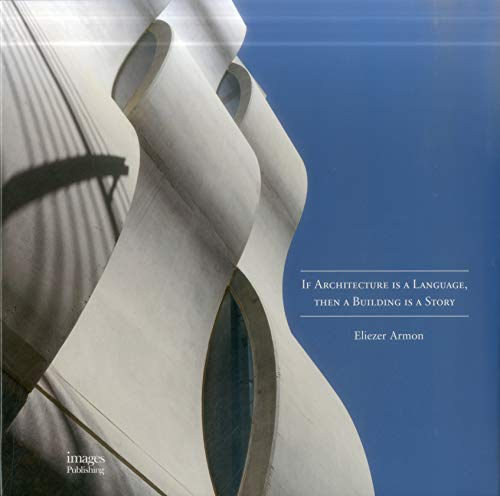 If Architecture is a Language, Then a Building is a Story by Images Publishing Dist Ac