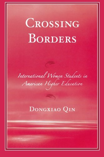 Crossing Borders: International Women Students in American Higher Education