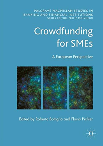 Crowdfunding For Smes  A European Perspective  Palgrave Macmillan Studies In Banking And Financial Institutions