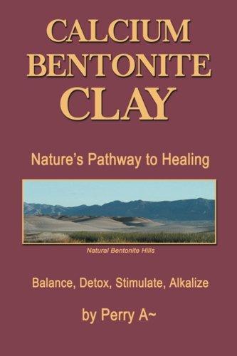 calcium bentonite clay pathway healing