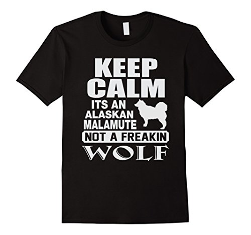 Men's Keep Calm Its An Alaskan Malamute not a Freakin Shark shirts Large Black