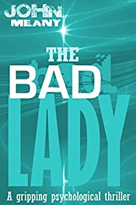 The Bad Lady by John Meany ebook deal