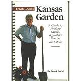 Frank Good's Kansas Garden, Frank Good, 1880652145