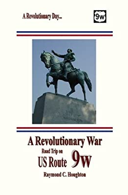 A Revolutionary War Road Trip on US Route 9W