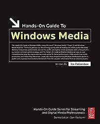 Hands-On Guide to Windows Media by Joe Follansbee (2005-11-21)