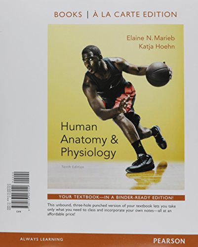 Human Anatomy & Physiology + Modified MasteringA&P With Pearson Etext Access Code + Interactive Physiology 10-sy