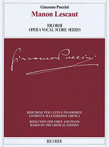 Manon Lescaut: Ricordi Opera Vocal Score Series by Ricordi