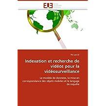 INDEXATION ET RECHERCHE DE VIDEOS POUR LA VID