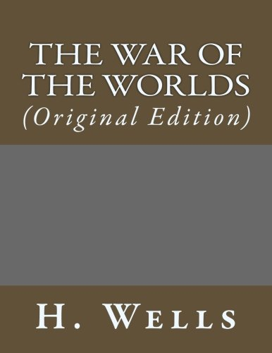 The War of the Worlds: (Original Edition) (Best Sellers: Classic Books) PDF